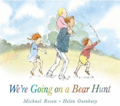 We`re Going on a Bear Hunt